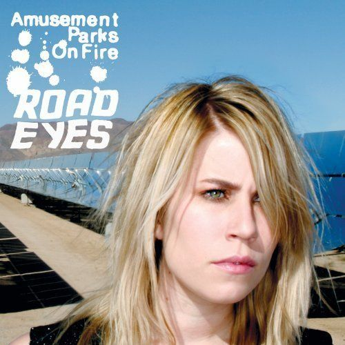 Amusement_Parks_On_Fire-Road_Eyes